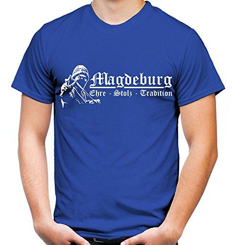 Magdeburg Ehre & Stolz Männer und Herren T-Shirt   Fussball Ultras Geschenk   M1 FB (Blau, M)
