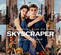 Songs And Music From The Movie Skyscraper