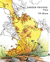 Garden Prayers: Fall