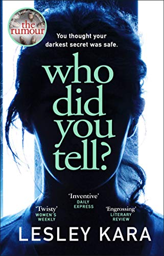 Who Did You Tell?: From the bestselling author of The Rumour (English Edition)