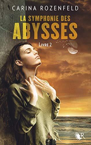 La Symphonie des Abysses - Livre 2 (02)
