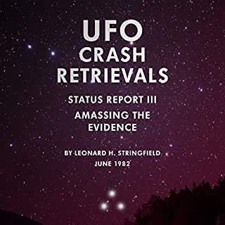 UFO Crash Retrievals - Status Report III: Amassing the Evidence audiobook cover art