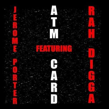 Atm Card (feat. Rah Digga)