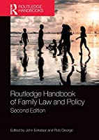 Routledge Handbook of Family Law and Policy