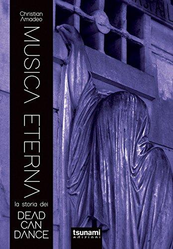 ~PDF Books~ Musica eterna. La storia dei Dead Can Dance PDF Books