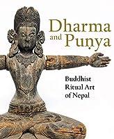 Dharma and Punya: Buddhist Ritual Art of Nepal