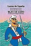 Blas de Lezo y la defensa de Cartagena de Indias (Gestas de España)