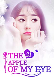 Mobo Reader The Apple of My Eye 21: Lose The Man You Love The Apple of My Eye Series English Edition