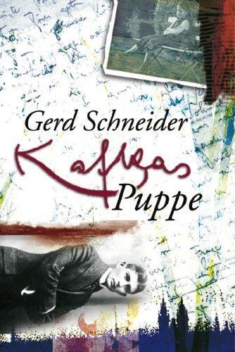 Kafkas Puppe von Schneider. Gerd (2008) Gebundene Ausgabe