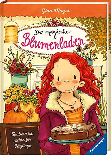 Der magische Blumenladen, Band 3: Zaubern ist nichts für Feiglinge