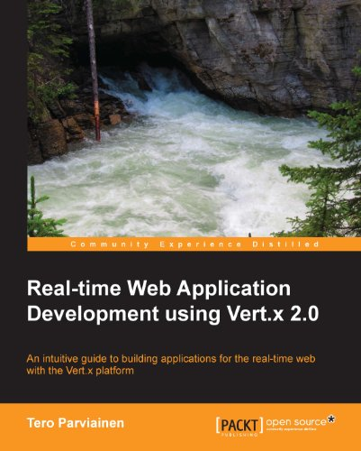 Real-time Web Application Development using Vert.x 2.0 (English Edition)