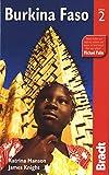 Burkina Faso, 2nd (Bradt Travel Guides)