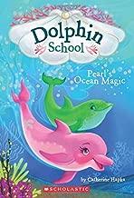 Pearl's Ocean Magic (Dolphin School #1) (1)