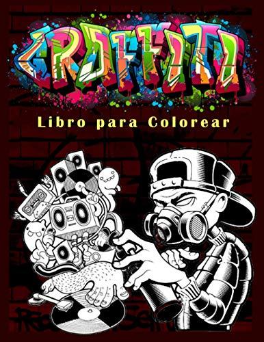 Graffiti Libro para Colorear: Libro para Colorear para...