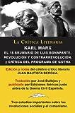 Karl Marx: El 18 Brumario, Revolución y Contrarrevolución, y Crítica del Programa de Gotha,...