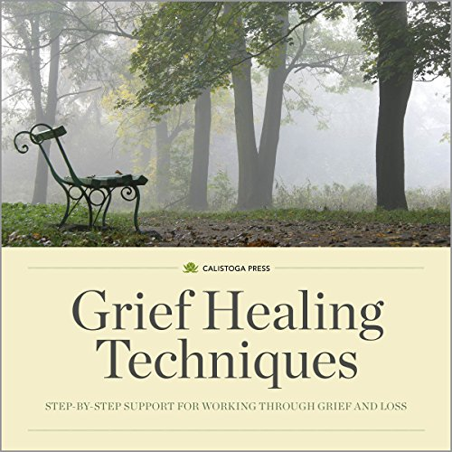 Grief Healing Techniques     Step-by-Step Support for Working Through Grief and Loss              By:                                                                                                                                 Calistoga Press                               Narrated by:                                                                                                                                 Kevin Pierce                      Length: 2 hrs and 53 mins     29 ratings     Overall 4.4