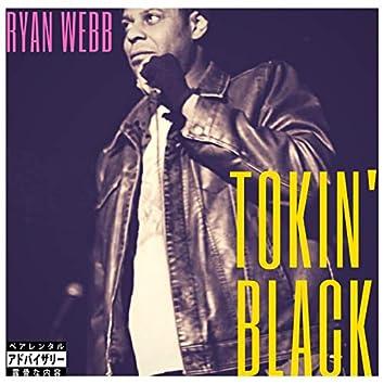 Tokin' Black