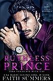 Ruthless Prince : A Dark Mafia Arranged Marriage Romance (Dark Syndicate Book 1) (English Edition)...