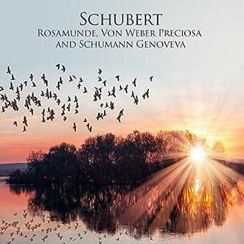 Schubert Rosamunde, Von Weber Preciosa and Schumann Genoveva
