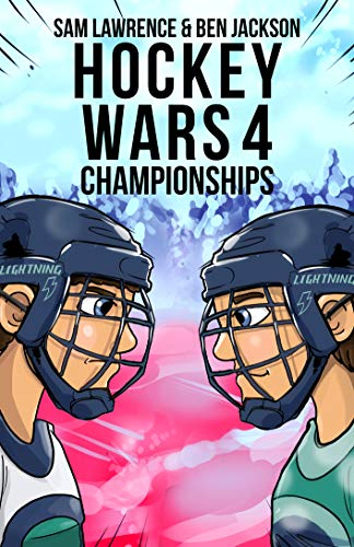 Hockey Wars 4: Championships (Hockey Wars Series) (English Edition)