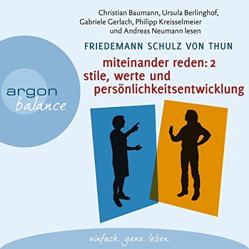Miteinander reden 2: Stile, Werte und Persönlichkeitsentwicklung audiobook cover art