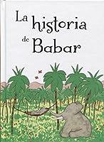 La historia de Babar / The Story of Babar