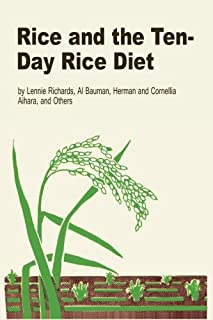 Rice and the Ten-Day Rice Diet