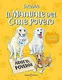 Il manuale del cane povero