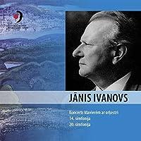 Janis Ivanovs Symphonies Nos.