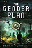 The Gender Game 6: The Gender Plan (English Edition)