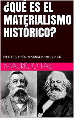 ¿QUÉ ES EL MATERIALISMO HISTÓRICO?: COLECCIÓN RESÚMENES UNIVERSITARIOS Nº 707 (TEMAS DE SOCIOLOGÍA)