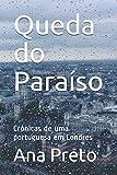 Queda do Paraíso: Crónicas de uma portuguesa em Londres
