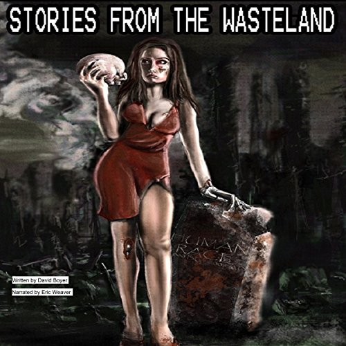 Stories from the Wasteland audiobook cover art