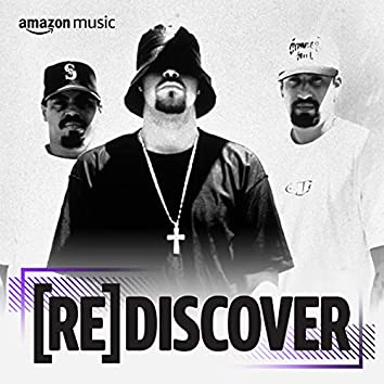 REDISCOVER Cypress Hill
