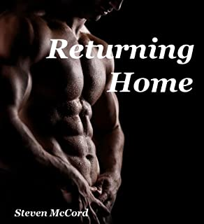 Returning Home (Gay Military Erotica) (Battle for Love: 4)