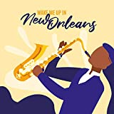 Wake Me Up in New Orleans: Best of Swing, Trumpet Jazz & Elegant Vibes
