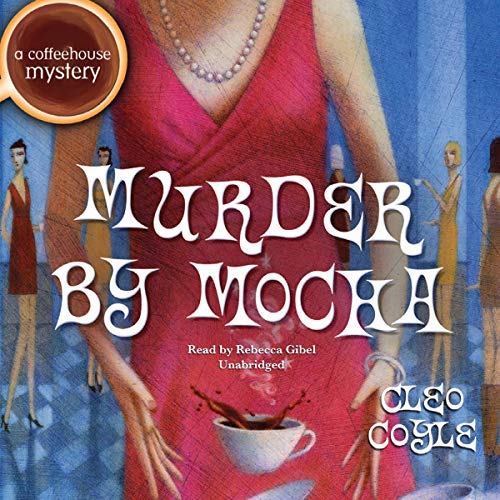 Couverture de Murder by Mocha