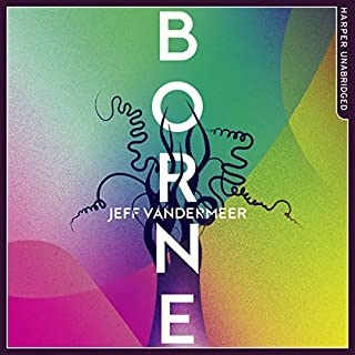 Borne                   By:                                                                                                                                 Jeff VanderMeer                               Narrated by:                                                                                                                                 Bahni Turpin                      Length: 12 hrs and 9 mins     94 ratings     Overall 4.2