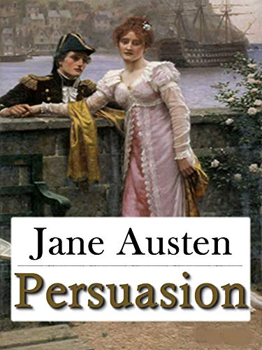 Persuasion - Jane Austen: Annotated (English Edition)