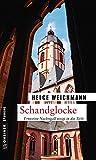 Schandglocke: Kriminalroman (Historikerin Tinne Nachtigall 4)