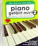 Piano gefällt mir Band 2 (Spiralbindung) - 50 Chart a Film Hits. Von Bruno Mars bis Skyfall - mit Notenklammer - BOE7789 9783865438928