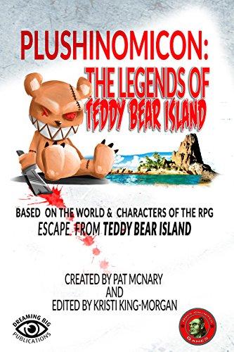 Plushinomicon: The Legends of Teddy Bear Island (English Edition)