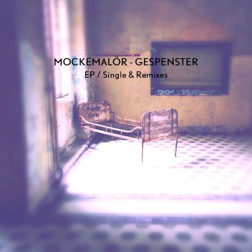 Gespenster (Mockemalör Single)