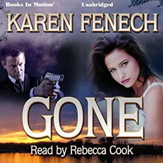 Gone                   By:                                                                                                                                 Karen Fenech                               Narrated by:                                                                                                                                 Rebecca Cook                      Length: 9 hrs and 4 mins     1 rating     Overall 2.0