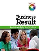 Business Result: Pre-Intermediate: Teacher's Book Pack: Business Result DVD Edition Teacher's Book with Class DVD and Teacher Training DVD
