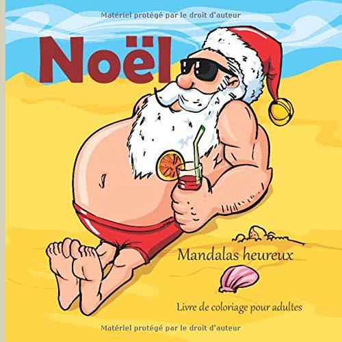 Find Bargain Noël - Livre de coloriage pour adultes - Mandalas heureux (Bonne année!) (French Edit...