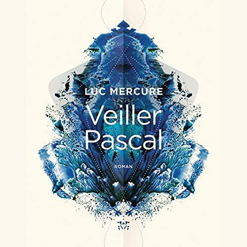Page de couverture de Veiller Pascal