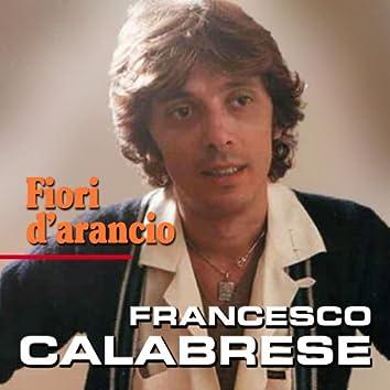 Francesco Calabrese - Fiori d'arancio