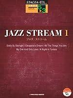STAGEA・EL ジャズ 5~3級 JAZZ STREAM(ジャズ・ストリーム)1