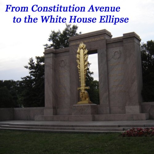 From Constitution Avenue to the White House Ellipse audiobook cover art